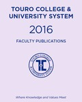 2016 Touro College & University System Faculty Publications by Touro College & University System