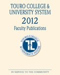 2012 Touro College & University System Faculty Publications