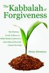 The Kabbalah of Forgiveness