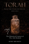 Torah from the Years of Wrath 1939-1943: The Historical Context of the Aish Kodesh by Henry Abramson