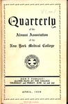 Quarterly of the Alumni Association of the New York Medical College Vol. 1 No. 1