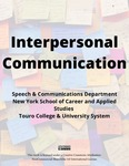 Interpersonal Communication by Gena Bardwell, Sherry Reiter, David Nussbaum, George Backinoff, and Georgia Westbrook