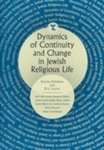 Dynamics of Continuity and Change in Jewish Religious Life by Simcha Fishbane and Eric Levine