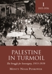 Palestine in Turmoil: The Struggle for Sovereignty, 1933–1939: Volume I by Monty Noam Penkower
