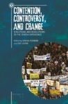 Contention, Controversy, and Change: Evolutions and Revolutions in the Jewish Experience (Volume I) by Simcha Fishbane and Eric Levine