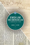 Jewish Law and American Law: A Comparative Study, Volume 2