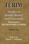 TURIM: Studies in Jewish History and Literature: Presented to Dr. Bernard Lander, Volume Two